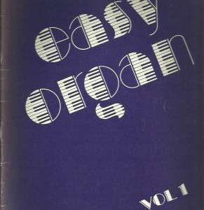 Easy Organ Volume 1 von Kurt Gelück