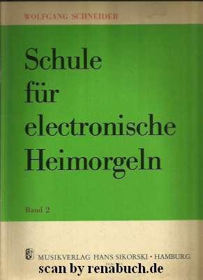 Schule für electronische Heimorgeln, Band 2