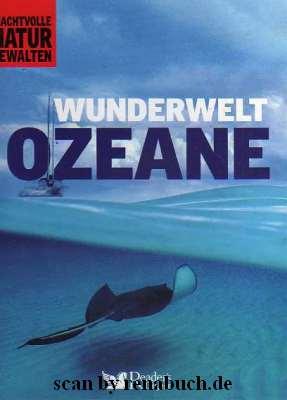 Wunderwelt Ozeane