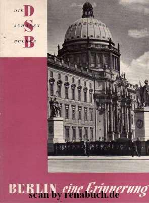 Berlin – eine Erinnerung