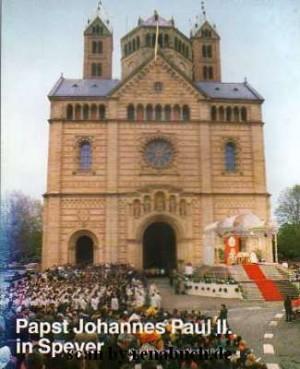 Papst Johannes Paul II. in Speyer