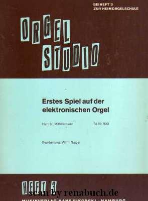 Erstes Spiel auf der elektronsichen Orgel, Heft 3