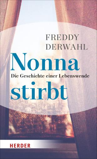 Nonna stirbt – von Freddy Derwahl
