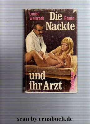 Die Nackte und ihr Arzt
