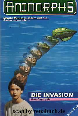 Animorphs Band 1: Die Invasion
