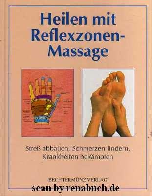 Heilen mit Reflexzonen-Massage