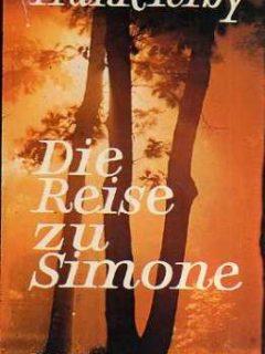 Frank Yerby: Die Reise zu Simone