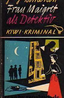 Frau Maigret als Detektiv