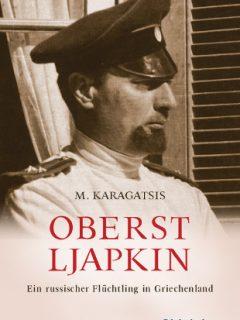M. Karagatsis – Oberst Ljapkin