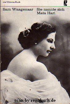 Sie nannte sich Mata Hari