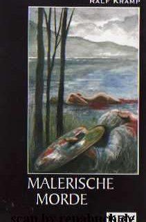 Malerische Morde (Eifelkrimi von Ralf Kramp)