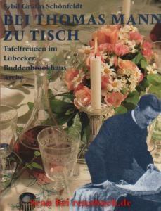 Bei Thomas Mann zu Tisch