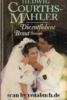 Die entflohene Braut