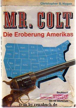 Mr. Colt - Die Eroberung Amerikas