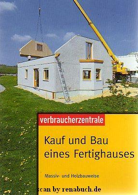 Kauf und Bau eines Fertighauses