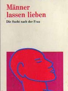 Männer lassen lieben (Wilfried Wieck)