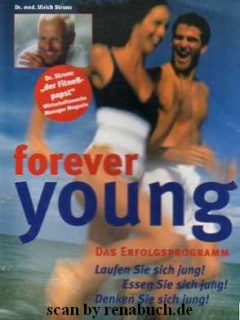 forever young – Das Erfolgsprogramm