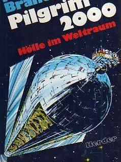 Pilgrim 2000 – Hölle im Weltraum