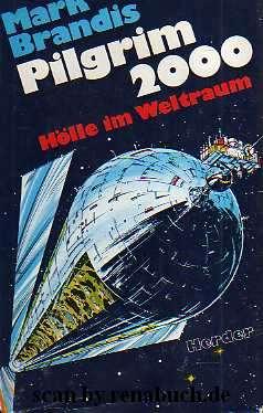 Pilgrim 2000 Hölle im Weltraum