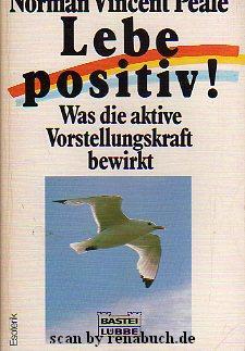 Lebe positiv