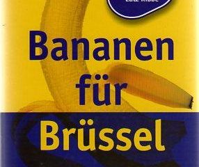 Bananen für Brüssel