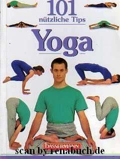 101 nützliche Tips: Yoga