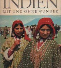 Indien mit und ohne Wunder