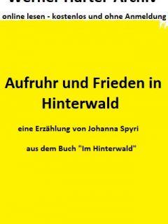 Im Hinterwald – Kapitel 6: Aufruhr und Frieden in Hinterwald