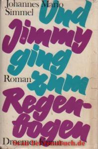 Und Jimmy ging zum Regenbogen