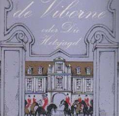 Madame de Viborne oder Die Hetzjagd
