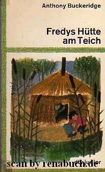 Fredys Hütte am Teich