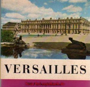 Versailles in 30 Farbaufnahmen
