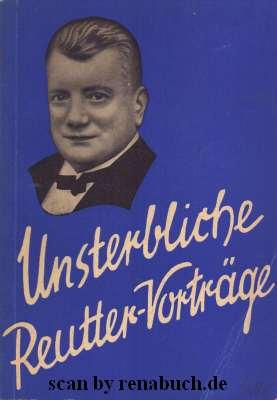 Unsterbliche Otto Reutter-Vorträge