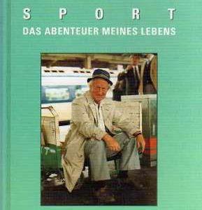 Sport - Das Abenteuer meines Lebens