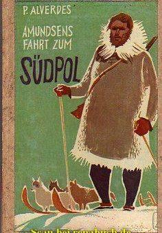 Amundsens Fahrt zum Südpol