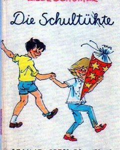 Lisel Schürmer - Die Schultühte