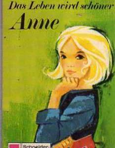 Das Leben wird schöner Anne