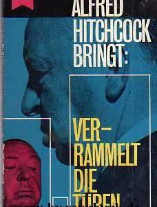 Alfred Hitchcock - Verrammelt die Türen