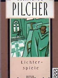 Rosamunde Pilcher - Lichterspiele