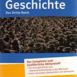 Abiturwissen Geschichte - Das Dritte Reich