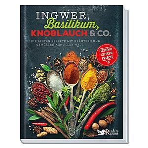 Ingwer Basilikum Knoblauch & Co