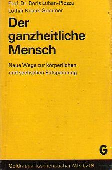 Der ganzheitliche Kranke - Boris Luban-Plozza - Lothar Knaak-Sommer - werner-haerter-archiv.de
