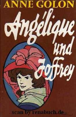 Angélique und Joffrey - Anne Golon - Buchbeschreibung im werner-haerter-archiv.de