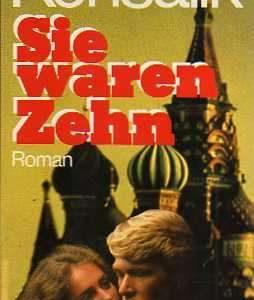 Sie waren zehn - Roman von Heinz G. Konsalik - Buchbeschreibung im werner-haerter-archiv.de