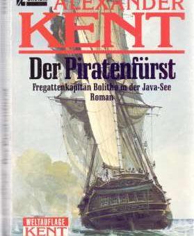 Der Piratenfürst - Alexander Kent - werner-haerter-archiv.de