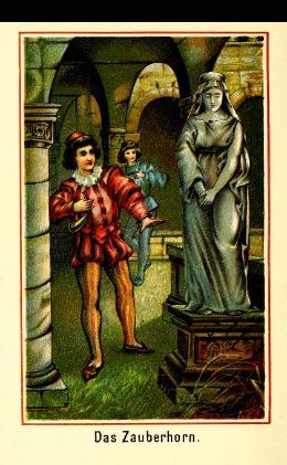Das Zauberhorn - Märchen aus Neue Märchen seinen lieben Enkeln erzählt von Großvater - Märchen im werner-haerter-archiv.de