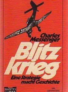"""Buchcover """"Blitzkrieg"""" von Charles Messenger, Bastei Lübbe Verlag, vorgestellt im werner-haerter-archiv.de"""