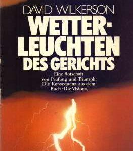 Buchcover Wetterleuchten des Gerichts von David Wilkerson vorgestellt im werner-haerter-archiv.de
