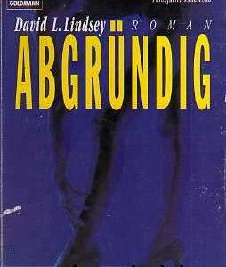 """Buchcover zu """"Abgründig"""" von David L. Lindsey, vorgestellt im werner-haerter-archiv.de"""