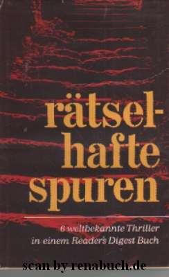"""Buchcover zu """"rätselhafte Spuren"""" - Verlag Das Beste - vorgestellt im werner-haerter-archiv.de"""